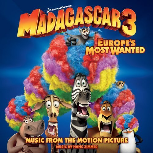 Madagascar 3 Europes Most Wanted Soundtrack