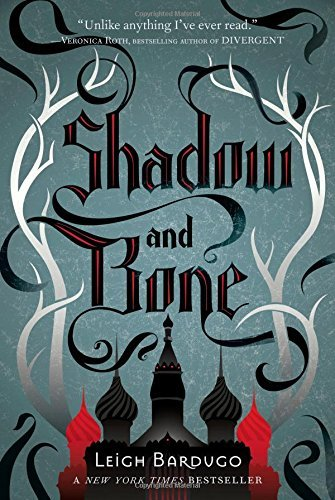 Leigh Bardugo Shadow And Bone