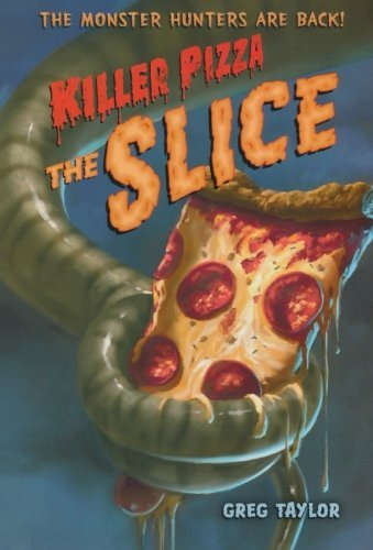 Greg Taylor Killer Pizza The Slice
