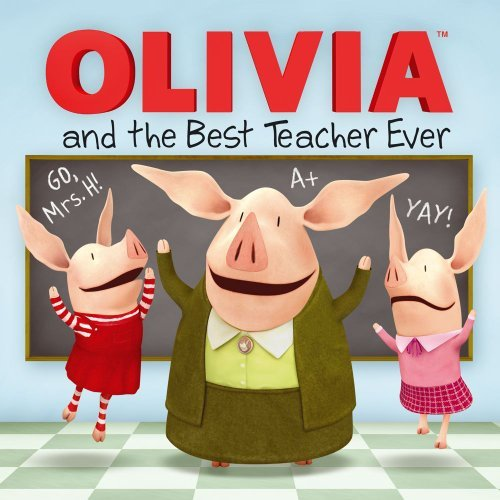 Ilanit Oliver Olivia And The Best Teacher Ever