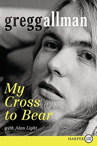 Gregg Allman My Cross To Bear Large Print