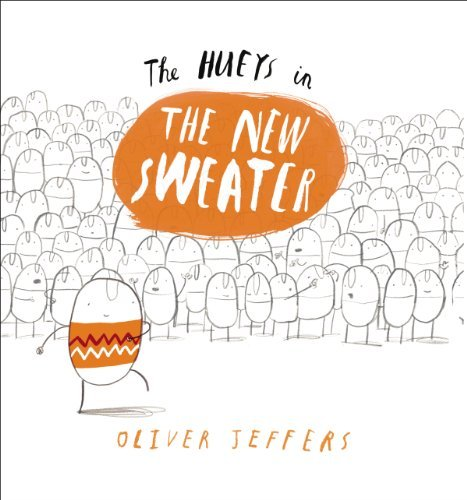 Oliver Jeffers The Hueys In The New Sweater