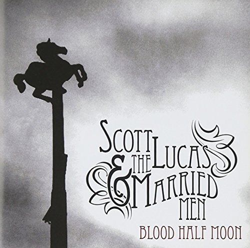 Scott & The Married Men Lucas Blood Half Moon