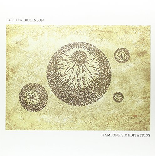 Luther Dickinson Handbone's Meditations 180gm Vinyl