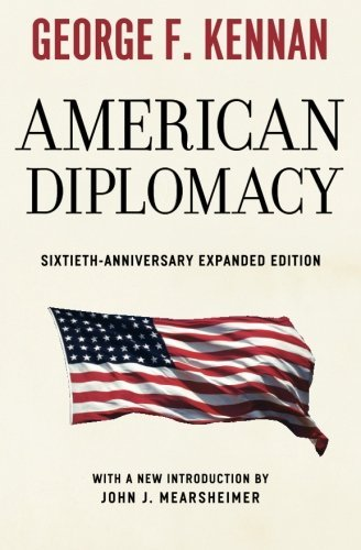 George F. Kennan American Diplomacy 0060 Edition;anniversary Ex