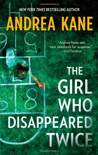 Andrea Kane The Girl Who Disappeared Twice Original