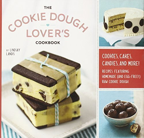 Lindsay Landis The Cookie Dough Lover's Cookbook