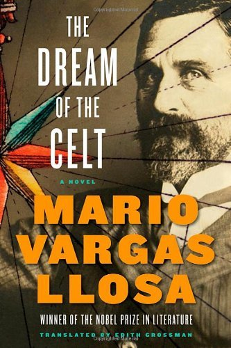 Mario Vargas Llosa The Dream Of The Celt