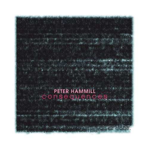 Peter Hammill Consequences