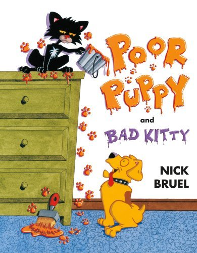Nick Bruel Poor Puppy And Bad Kitty