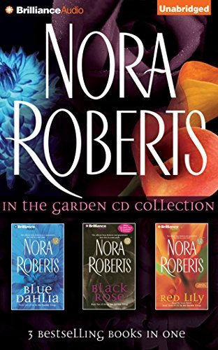 Nora Roberts Nora Roberts In The Garden CD Collection Blue Dahlia Black Rose Red Lily Abridged