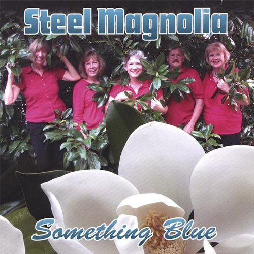 Steel Magnolia Something Blue