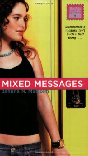 Jahnna N. Malcolm Mixed Messages (love Letters)