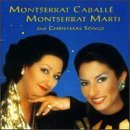 Caballe Marti Our Christmas Songs Caballe (sop) Marti (sop)