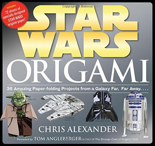 Chris Alexander Star Wars Origami 36 Amazing Paper Folding Projects From A Galaxy F