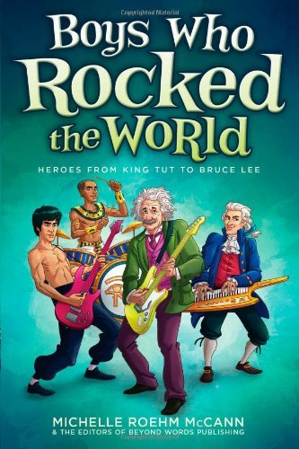 Michelle Roehm Mccann Boys Who Rocked The World Heroes From King Tut To Bruce Lee