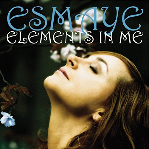 Esmaye Elements In Me
