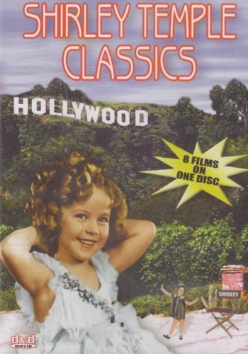 Shirley Temple Shirley Temple Classics