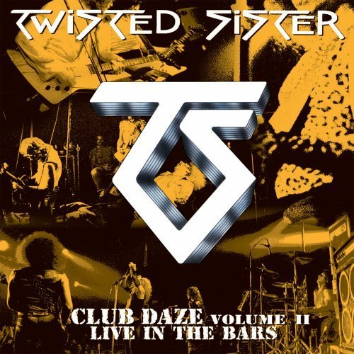 Twisted Sister Club Daze 2