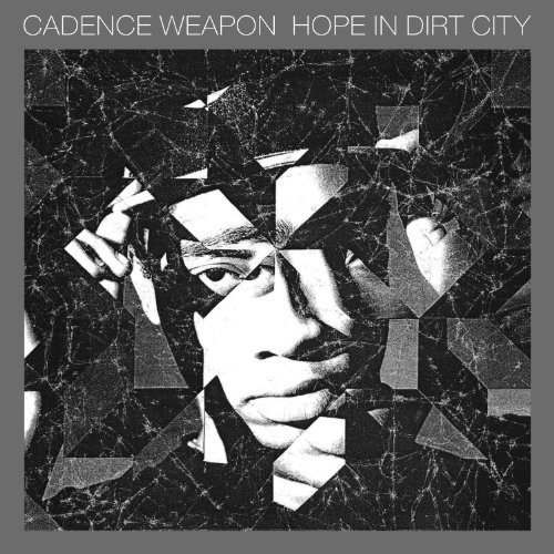 Cadence Weapon Hope In Dirt City Digipak