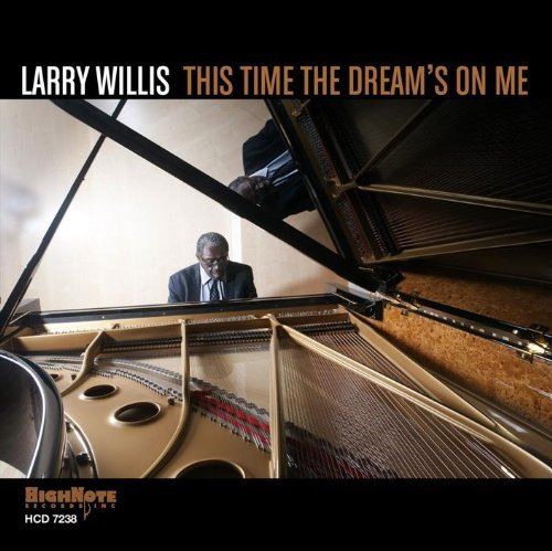 Larry Willis This Time The Dream's On Me