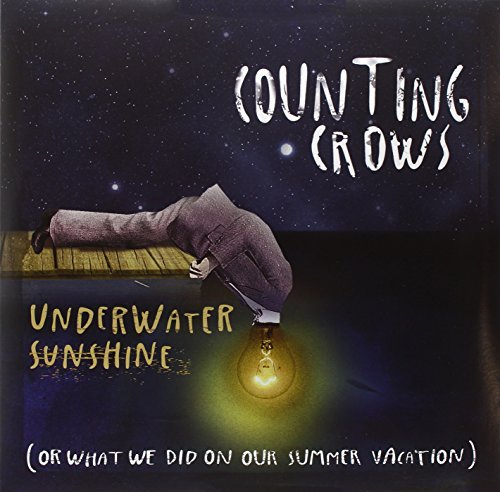 Counting Crows Underwater Sunshine (or What W