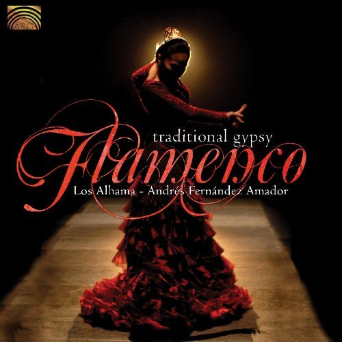 Traditional Gypsy Flamenco Traditional Gypsy Flamenco
