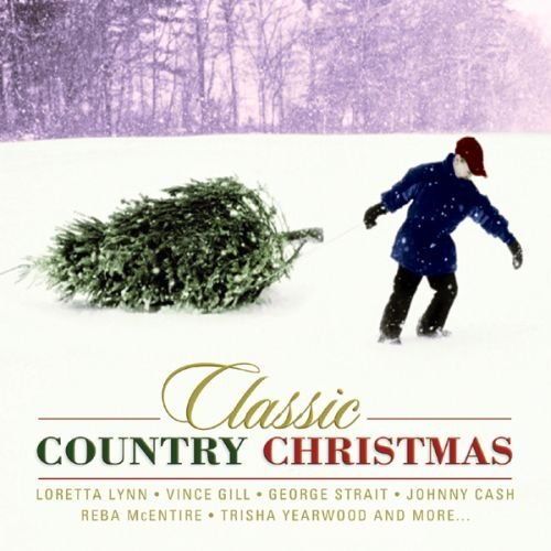 Classic Country Christmas Classic Country Christmas