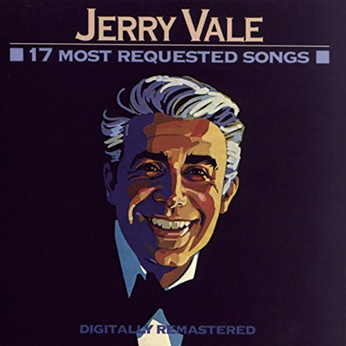 Jerry Vale 17 Most Requested Songs