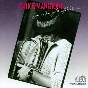 Mangione Chuck Save Tonight For Me