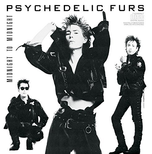 Psychedelic Furs Midnight To Midnight This Item Is Made On Demand Could Take 2 3 Weeks For Delivery