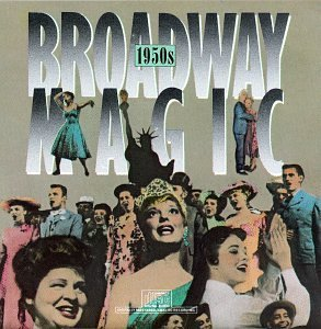 Broadway Magic Broadway Magic 1950's