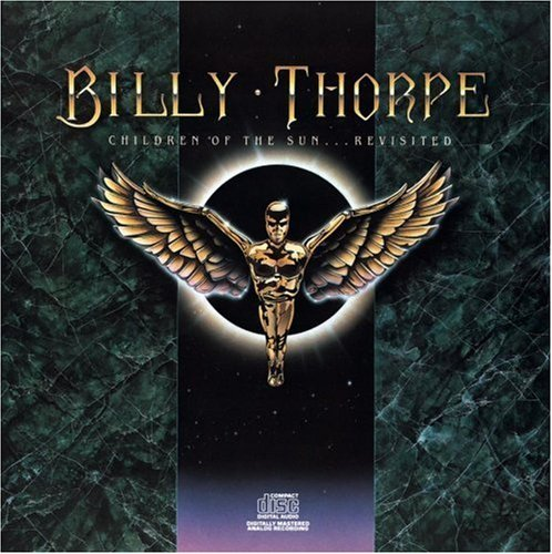 Billy Thorpe Children Of The Sun Revisited