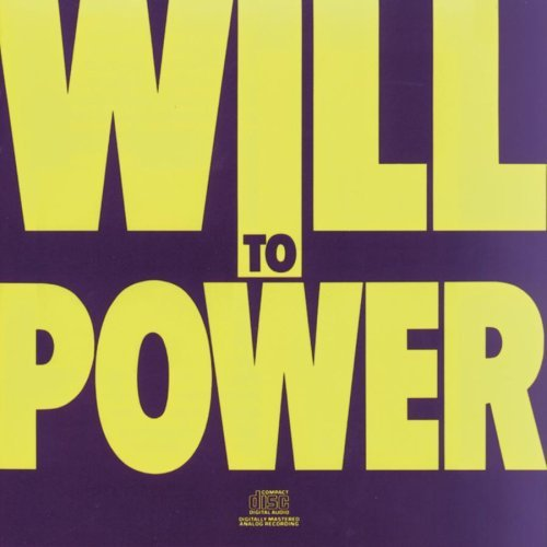 Will To Power Will To Power