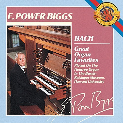 Johann Sebastian Bach Organ Favorites Biggs*e. Power (org)