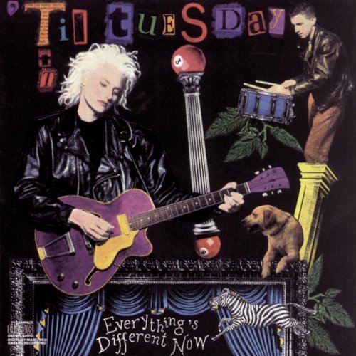 Til Tuesday Everything's Different Now