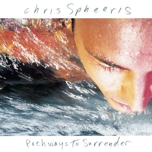 Chris Spheeris Pathways To Surrender
