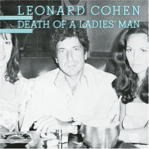 Leonard Cohen Death Of A Ladies Man