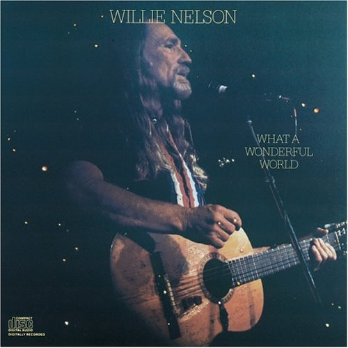 Willie Nelson What A Wonderful World