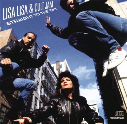 Lisa Lisa And Cult Jam Straight To The Sky