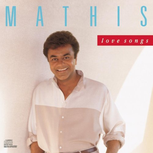 Mathis Johnny Love Songs