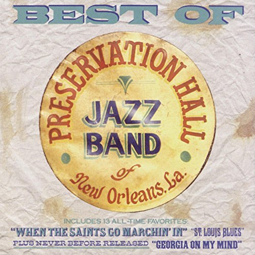 Preservation Hall Jazz Band Best Of Preservation Hall Jazz