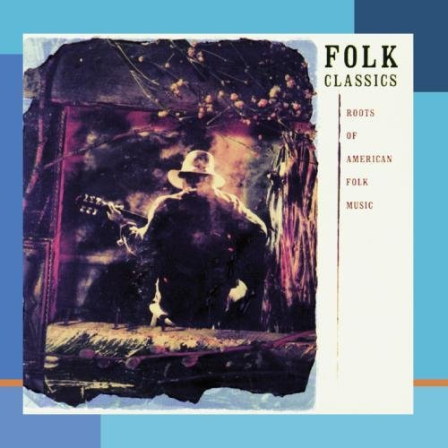 Folk Classics Folk Classics Roots Of America CD R Leadbelly Seeger Carter F Elliot Ives Jackson Reynolds