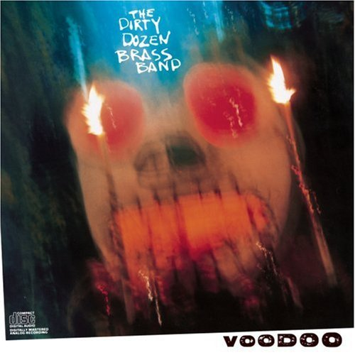 Dirty Dozen Brass Band Voodoo