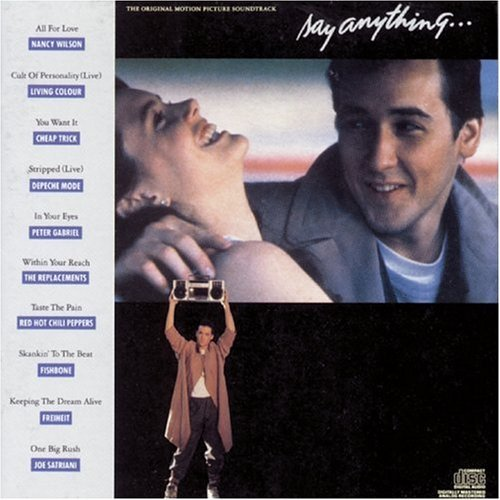 Say Anything Soundtrack Gabriel Replacements Satriani Depeche Mode Cheap Trick