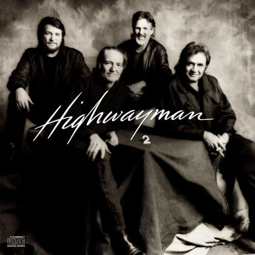 Highwayman Highwayman 2 Cash Nelson Kristofferson Jennings