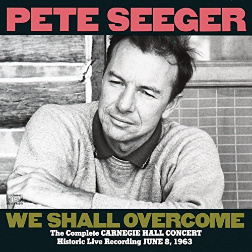 Pete Seeger Complete Carnegie Hall Concert 2 CD Set