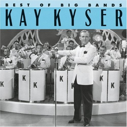 Kyser Kay Best Of Big Bands