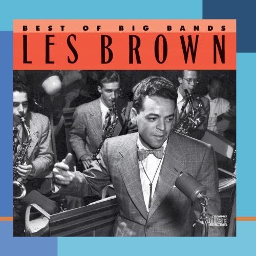 Les Brown Best Of The Big Bands CD R