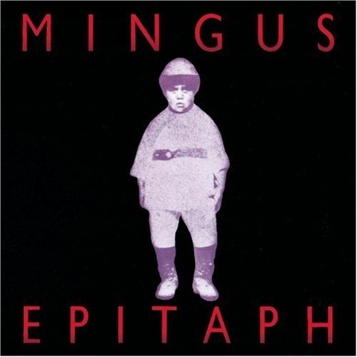 Charles Mingus Epitaph 2 CD Set